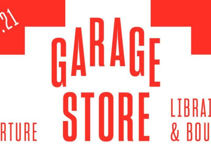 Affiche de l'événement d'ouverture de Garage Store